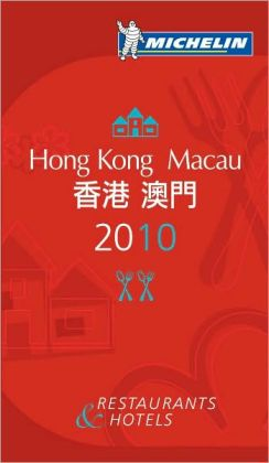 Michelin Guide Hong Kong and Macau 2010