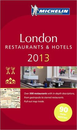 MICHELIN Guide London 2013: Restaurants & Hotels
