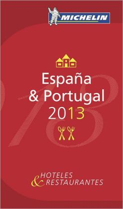 MICHELIN Guide Espana & Portugal 2013