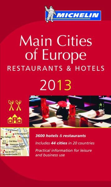 Free aduio book download Michelin Guide Main Cities of Europe 2013 PDF by Michelin English version
