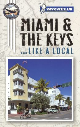 Michelin Miami and the Keys (Enhanced Edition)