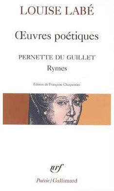 Oeuvres Poetiques, Rymes de Pernette du Guille, Blasons du Corps Feminin