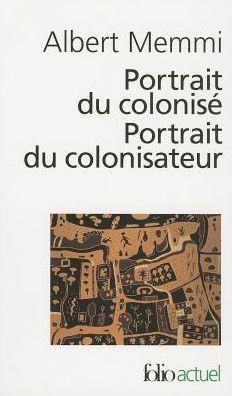 Portrait Du Colonise, Portrait Du Colonisateur