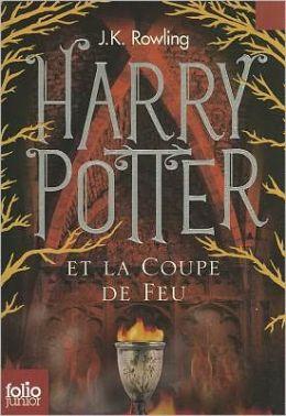 Harry Potter et la coupe de feu (Harry Potter and the Goblet of Fire) (Harry Potter #4)