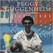 Peggy Guggenheim: A Collector's Album