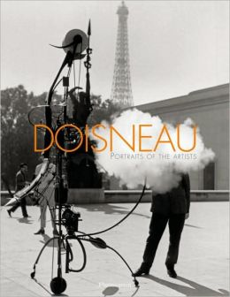 Doisneau: Portrait of the Artists