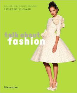 Talk About Fashion