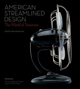 American Streamlined Design: The World of Tomorrow