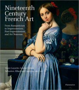 Nineteenth Century French Art: 1819-1905