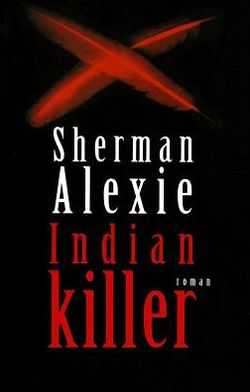 Indian Killer (French Edition)