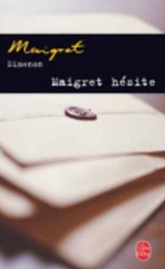 Maigret hésite (Maigret Hesitates)