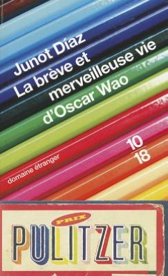 La breve et merveileuse vie d'Oscar Wao (The Brief Wondrous Life of Oscar Wao)