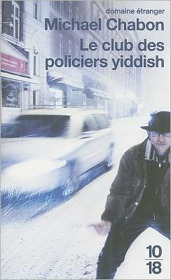 Le club des policiers yiddish (The Yiddish Policmen's Union)