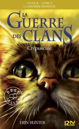 La guerre des clans II - La dernière prophétie tome 5