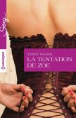 La tentation de Zoe: Harlequin collection Sexy