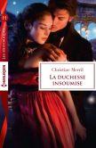 La duchesse insoumise: Harlequin collection Les Historiques