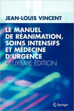 Le Manuel De Ra(C)Animation, Soins Intensifs Et Ma(C)Decine D'Urgence