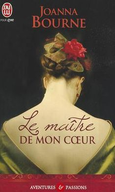 Le Maitre de Mon Coeur = My Lord and Spymaster