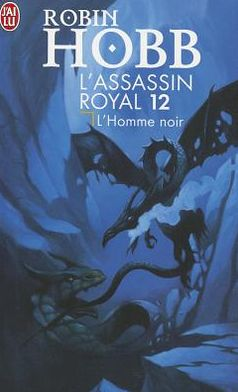 L'Assassin Royal - 12 - L'Homme Noir