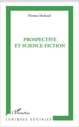 Prospective et science-fiction