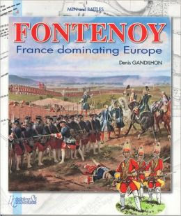 Fontenoy: France Rules over Europe