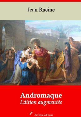 Andromaque: Nouvelle édition augmentée - Arvensa Editions