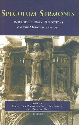 Speculum Sermonis: Interdisciplinary Reflections on the Medieval Sermon