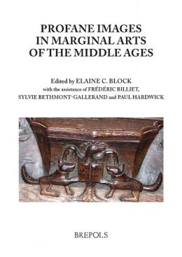 Profane Imagery in Marginal Arts of the Middle Ages