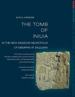 The Tomb of Iniuia in the New Kingdom Necropolis of Memphis at Saqqara