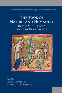 The Book of Nature and Humanity in the Middle Ages and the Renaissance