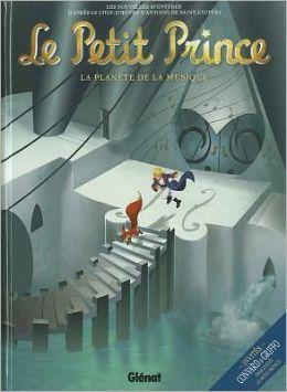 Le Petit Prince, Volume 3: La Planete de la Musique