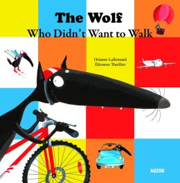 The Wolf Who Did Not Want to Walk