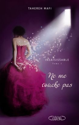 Insaisissable tome 1 (Shatter Me)