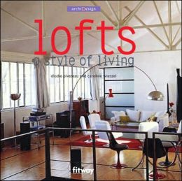 Lofts: A Style of Living