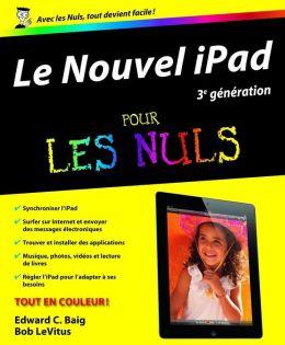 Le Nouvel iPad (3e génération) Pour les Nuls