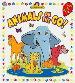 Animals On The Go!: Flip Flap Fun Book