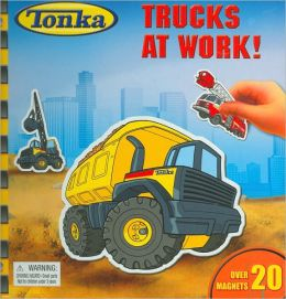 Tonka Trucks at Work!