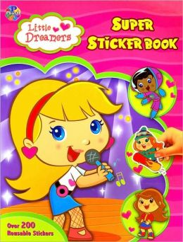 Little Dreamers Super Sticker Book