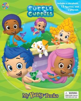 Bubble Guppies (My Busy Books Series)