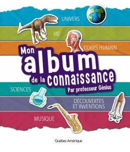 Mon album de la connaissance du Professeur Génius