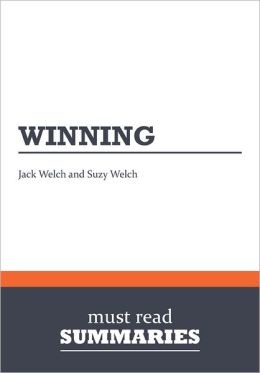 Summary: Winning - Jack Welch and Suzy Welch