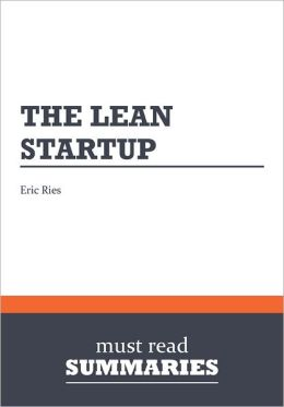 Summary: The Lean Startup - Eric Ries