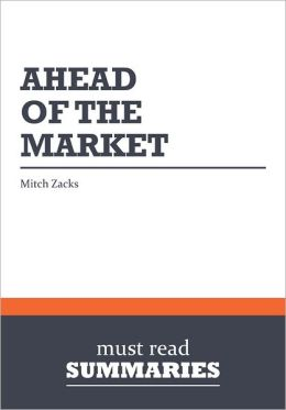 Summary: Ahead of the Market - Mitch Zacks