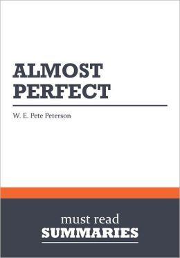 Summary: Almost Perfect - W. E. Pete Peterson