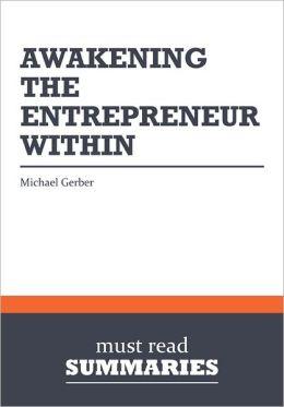 Summary: Awakening the Entrepreneur Within - Michael Gerber