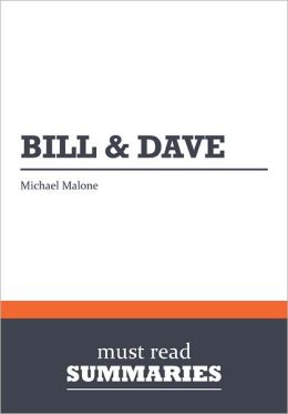 Summary: Bill and Dave - Michael Malone