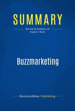 Summary: BuzzMarketing - Mark Hugues