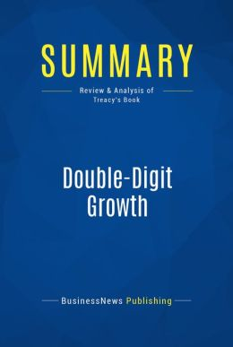 Summary: Double-Digit Growth - Michael Treacy