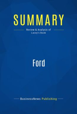 Summary: Ford - Robert Lacey