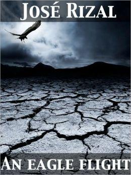 An Eagle Flight A Filipino Novel Adapted from Noli Me Tangere